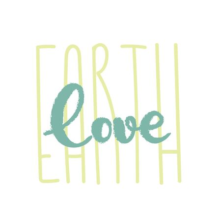 Ecology lettering sign. Love of Earth inspirational typography. Nature care text. Eco consciousness. Protect ecology sign. Care for natural habitat hand drawn font. Suitable for web, print, poster.