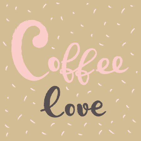Coffee typography sign. Coffee text for decoration, shop, cup, machine. Cafe sign template. Caffeine lettering hand drawn.  print. Ilustração