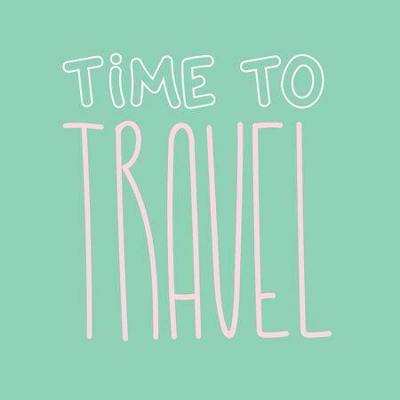Travel lettering illustration text for inspiration template
