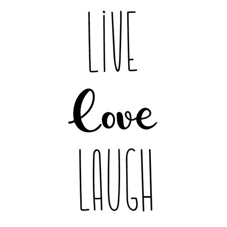 Live, love, laugh typography sign. Text for postcard decoration. Lettering hand drawn. Calligraphy. Decorative type for home, print, web, banners, posters. Valentines day text. Wedding anniversary. Çizim