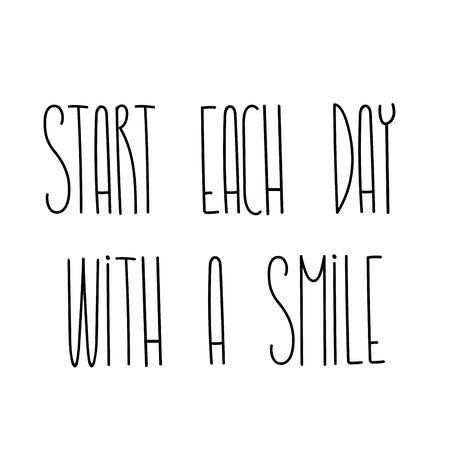 Start each day with a smile phrase