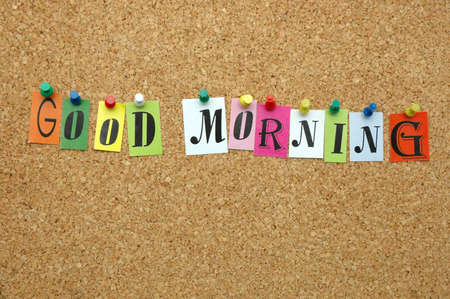 Good morning pinned on noticeboard Stock Photo - 8644185