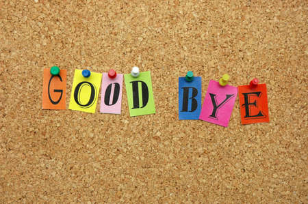 Good bye pinned on noticeboard Stock Photo - 8645451