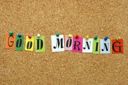 Good morning pinned on noticeboard Stock Photo - 8645454