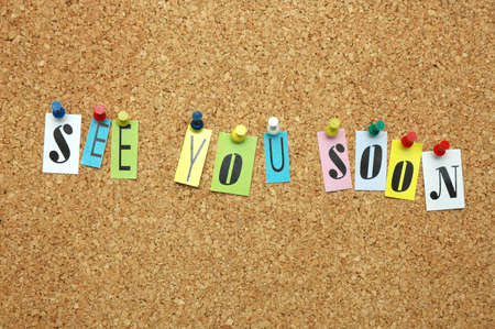 See You soon pinned on noticeboard Stock Photo - 9640878