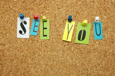 noticeboard: See You pinned on noticeboard Stock Photo