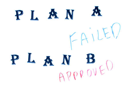 failed plan: Plan A failes but plan B is approved Stock Photo