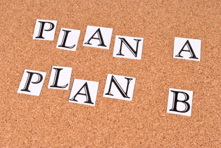 annoucement: Plan A or plan B on cork-board