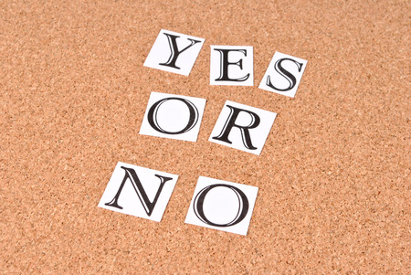 annoucement: Yes or no on cork-board