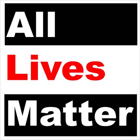 All Lives Matter slogan with red text a racist act in the united states on black vector background.