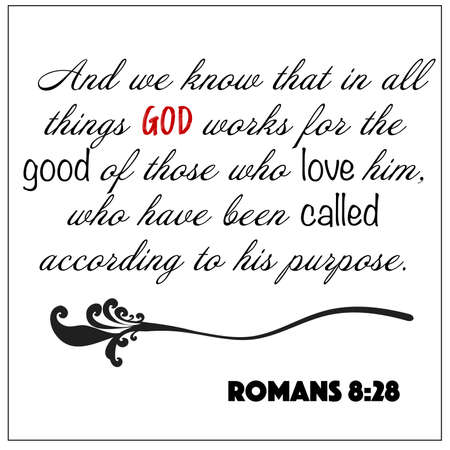 Romans 8:28 - And we now that in all things God works for the good of those who love him design vector on white background for Christian encouragement from the New Testament Bible scriptures.  イラスト・ベクター素材