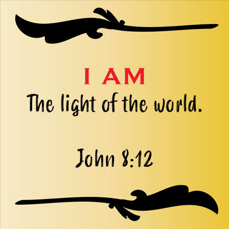 John 8:12 - Jesus' I AM the way the light of the world vector statements on gradient yellow in gospel of John in the Bible's new testament for scripture encouragement. 矢量图像