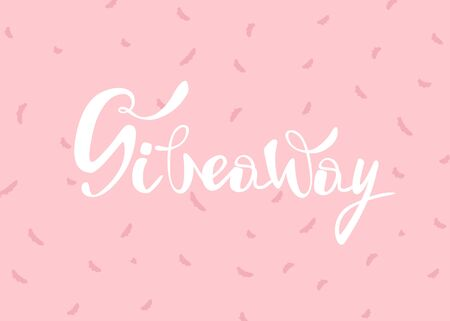 Giveaway vector illustration for promotion in social network. Advertizing of giving present fo like or repost. Pink backdrop with spotlight vector and calligraphy text illustration