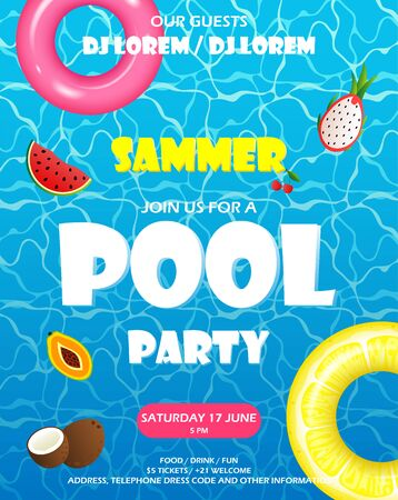 Pool party poster with blue water ripple. Life buoys, fruits float in the pool
