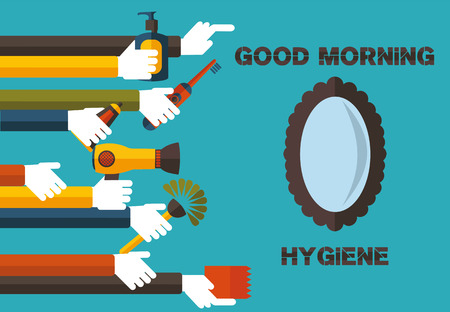 life is good: good morning hygiene- the slogan of healthy life