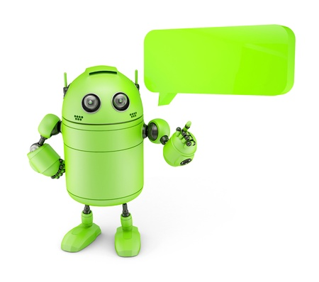 android robot: Android with dialogue bubble. Isolated on white