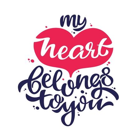 ink blots: My heart belongs to you - love confession handwritten lettering written in a heart with ink blots