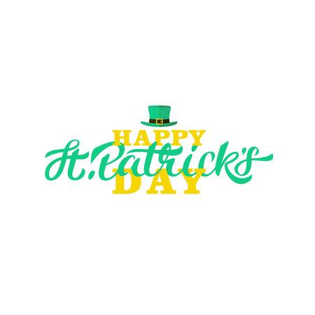 Happy st patricks day lettering design. Calligraphy on white background leprechaun hat Illustration