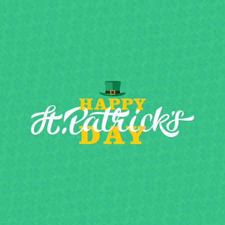 Happy st patricks day lettering design. Calligraphy on green three-leaf shamrocks pattern background and leprechaun hat