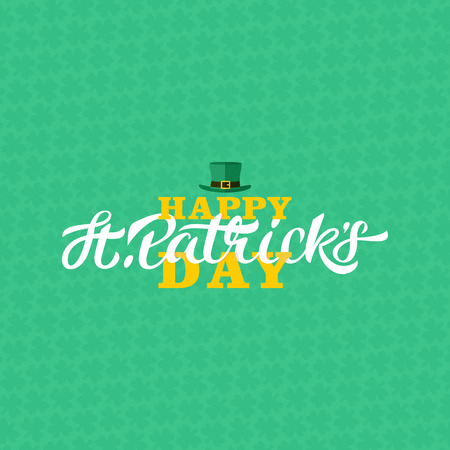 Happy St. Patricks day lettering design. Calligraphy on green pattern background with green three-leaf shamrocks and leprechaun hat.