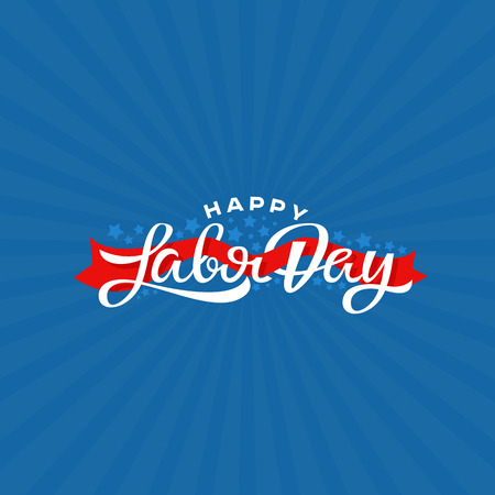 Happy Labor Day lettering vector illustration.