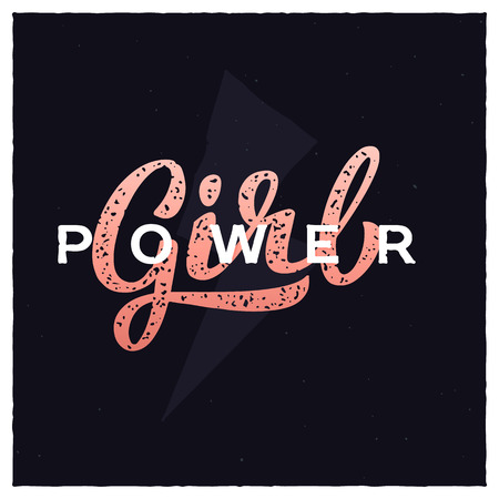 Girl power hand-lettering slogan. Feminism quote illustration logo.