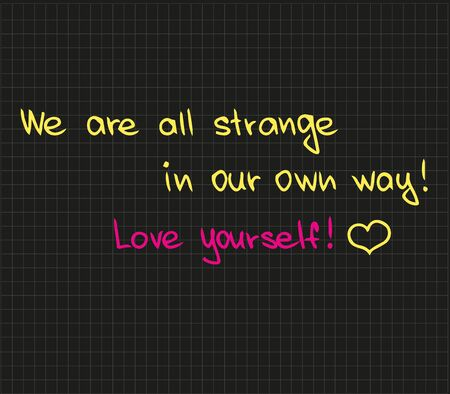 We are all strange in our way