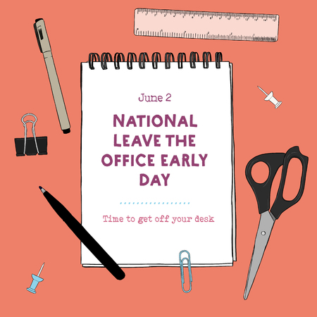 National Leave The Office Early Day - Funny Unofficial Holiday Collection June.