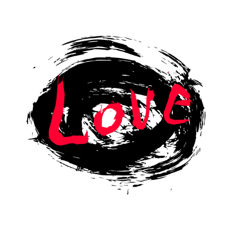 Vector black, white graphic grunge illustration of lettering love with ink blot, brush strokes, drops isolated on the white background. Hand drawn paint texture