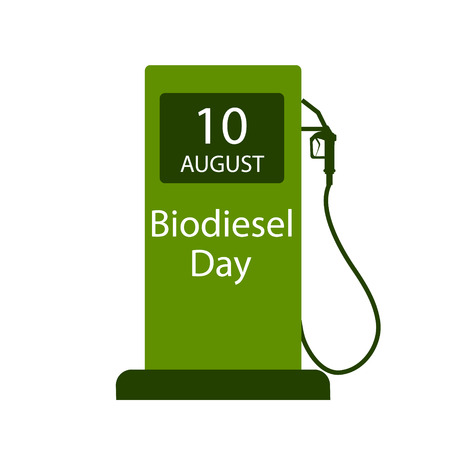 International Biodiesel Day. 10 August. Vector illustration of a fuel pump for International Biodiesel Day. Alternative and environmental friendly technology and lifestyle.