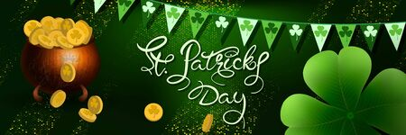 Saint Patricks day horizontal background with lettering, treasure pot with gold coins, clover leaf on a green background. Great for greeting card, poster and web template, header for website. Vector