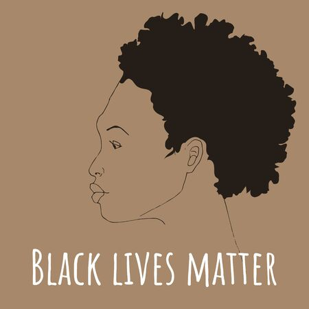 Black Lives Matter. Profile of African American woman and text Black Lives Matter. Graphic poster design template against racial discrimination. Vector illustration of the fight against racism