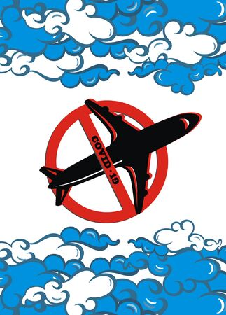 Stop travel. Forbidden sign. Planes Don't Fly. Coronavirus covid-19.