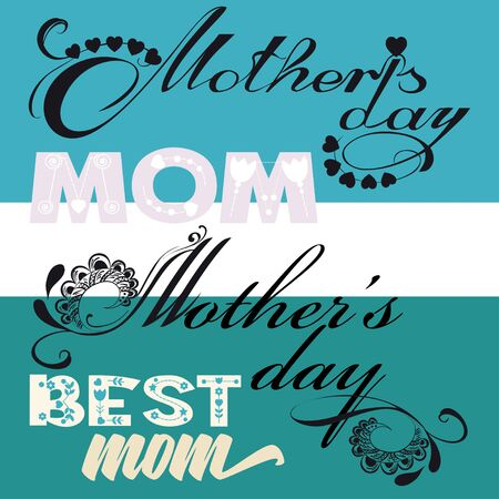 Set of inscriptions for mothers Day