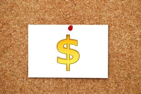 Note gold dollar on a cork board Stock Photo - 15493647