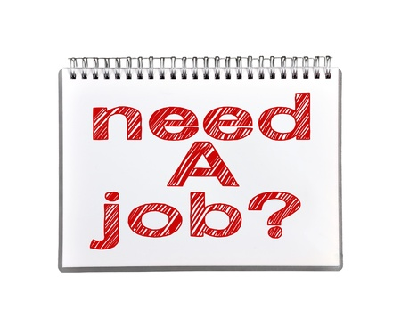 drawing need a job on note pad Stock Photo - 21046195