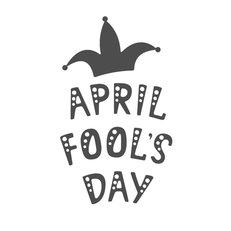 Vector illustration. Handwritten lettering of April Fool s Day. Objects isolated on white background.