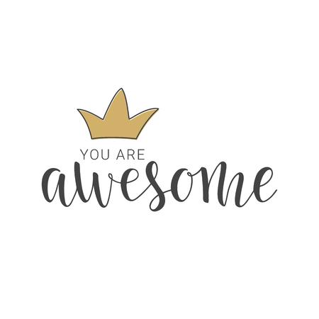 Ilustración vectorial Letras escritas a mano de You Are Awesome. Objetos aislados sobre fondo blanco.