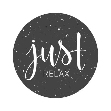 Vector illustration. Handwritten lettering of Just Relax. Objects isolated on white background.