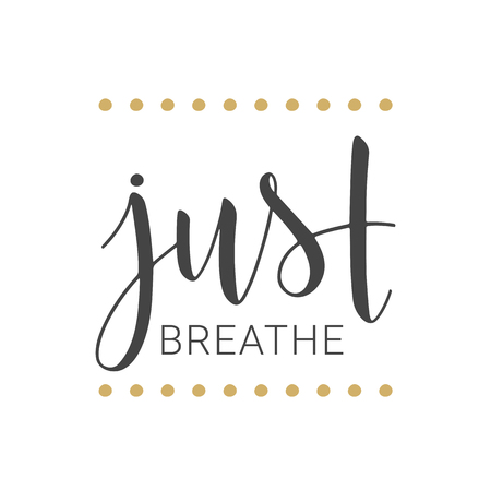 Vector illustration. Handwritten lettering of Just Breathe. Objects isolated on white background. Çizim