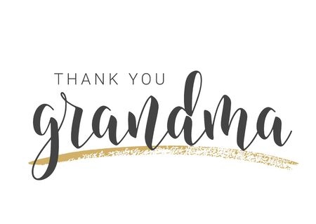 Vector Illustration. Handwritten Lettering of Thank You Grandma. Template for Greeting Card, Postcard, Invitation, Party, Poster, Print or Web Product. Objects Isolated on White Background.