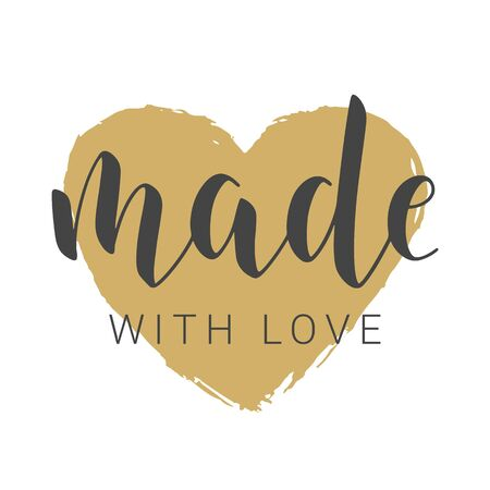 Vector Illustration. Handwritten Lettering of Made With Love. Template for Banner, Card, Label, Postcard, Poster, Sticker, Print or Web Product. Objects Isolated on White Background. Ilustracja