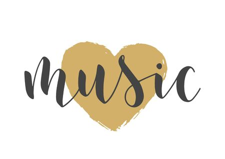 Handwritten Lettering of Music. Template for Banner, Card, Label, Postcard, Poster, Sticker, Print or Web Product. Objects Isolated on White Background. Vector Stock Illustration.