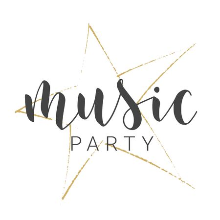 Handwritten Lettering of Music Party. Template for Banner, Card, Label, Postcard, Poster, Sticker, Print or Web Product. Objects Isolated on White Background. Vector Stock Illustration. Vector Illustratie