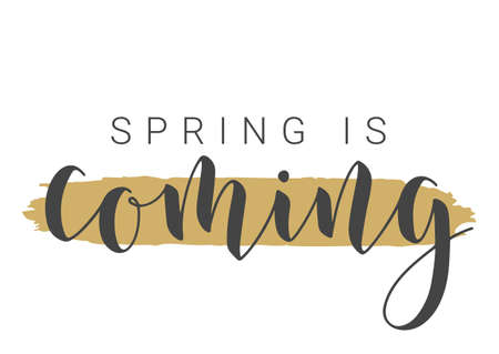 Handwritten Lettering of Spring Is Coming. Template for Banner, Card, Invitation, Party, Poster, Print or Web Product. Objects Isolated on White Background. Vector Stock Illustration. Vector Illustration