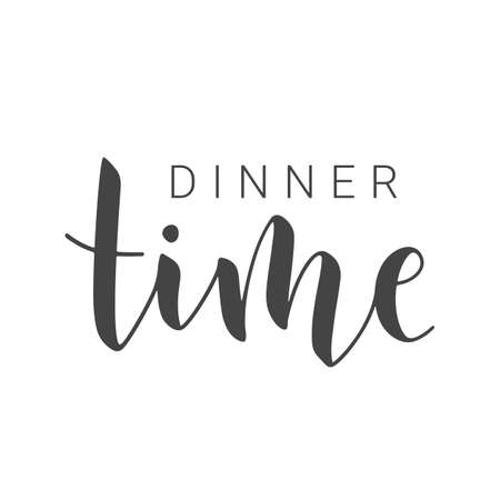 Vector Stock Illustration. Handwritten Lettering of Dinner Time. Template for Banner, Invitation, Postcard, Poster, Print, Sticker or Web Product. Objects Isolated on White Background. Ilustracja