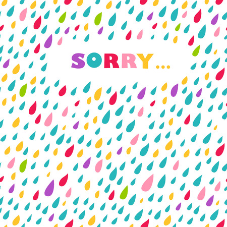 apologise: Sorry card. Drops background.