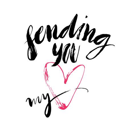handwritten: Ink brush hand lettering. Sending you my heart. Modern calligraphic handwritten background. Hand drawn vector illustration. Illustration