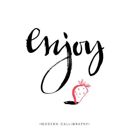 Enjoy. Modern brush calligraphy. Handwritten ink lettering. Hand drawn design elements.