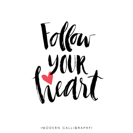 hearts: Follow your heart. Modern brush calligraphy. Handwritten ink lettering. Hand drawn design elements.